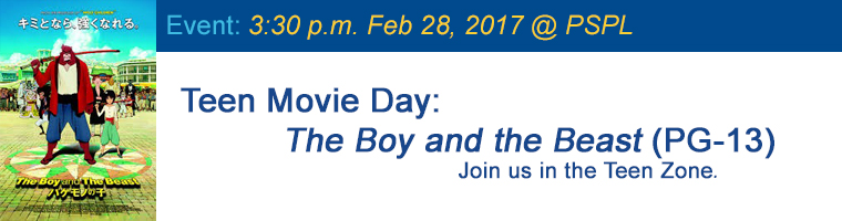 Feb 28 Teen Movie The Boy and the Beast