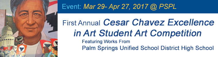 Mar 29 First Annual Cesar Chavez Excellence in Art Student Art Competition