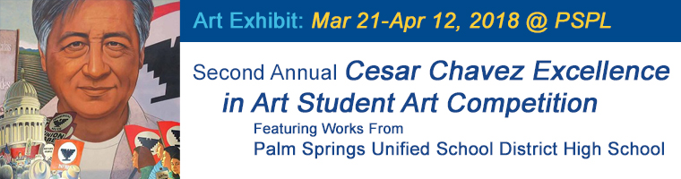 Mar 21 Second Annual Cesar Chavez Excellence in Art Student Art Competition