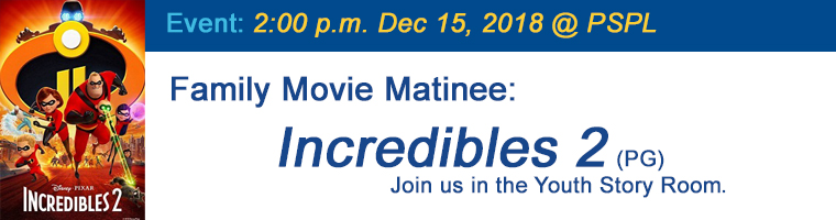 Dec 15 Family Movie Matinee Incredibles 2