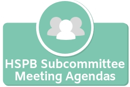 HSPB Subcommittee Meeting Agendas
