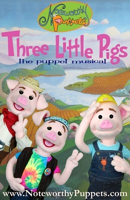"Noteworthy Puppets: ""Three Little Pigs: The Puppet Musical"""